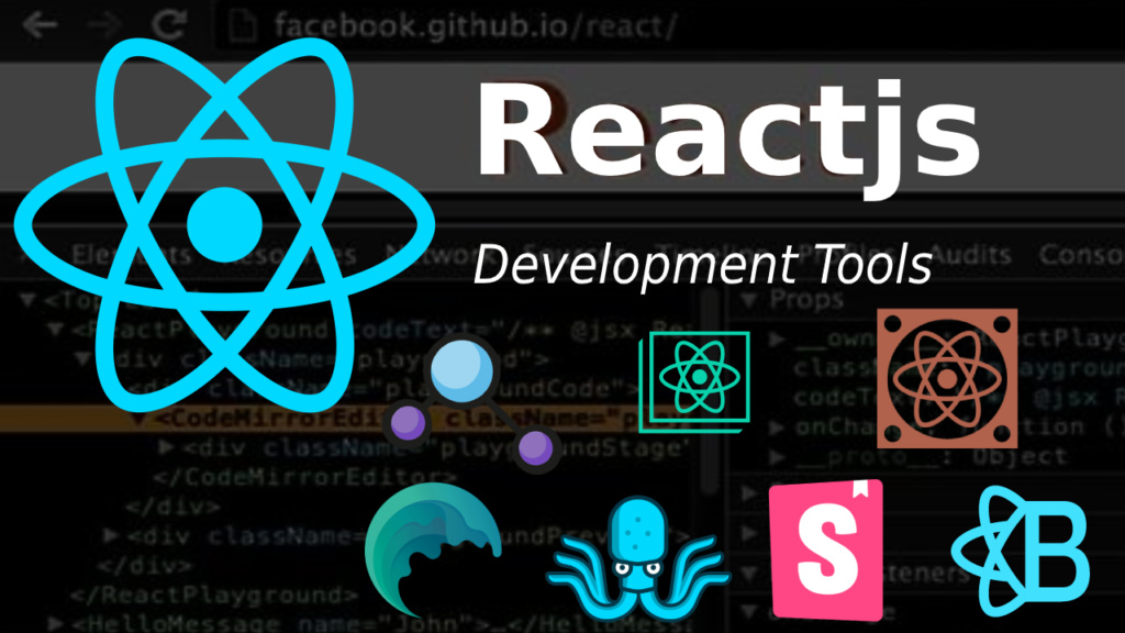 Reactjs development tools