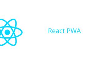React Progressive Web App