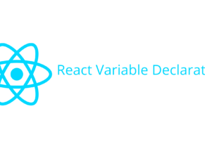 React Variable Declaration