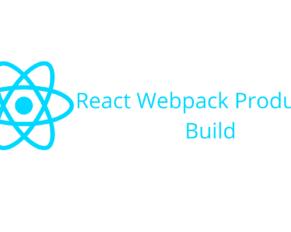 React Webpack Production Build