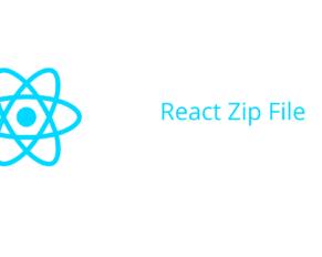 React Zip File
